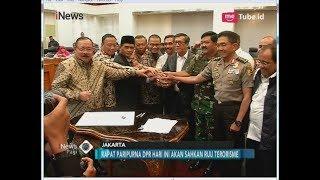 Seluruh Fraksi Setuju Definisi Terorisme Muat Motif Politik - iNews Pagi 25/05