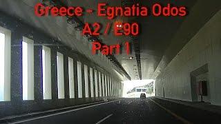 A2 Egnatia Odos To Igoumenitsa Greece Part 1