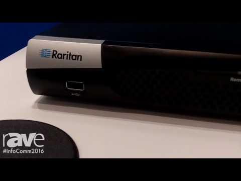 InfoComm 2016: Raritan Features Dominion KX III