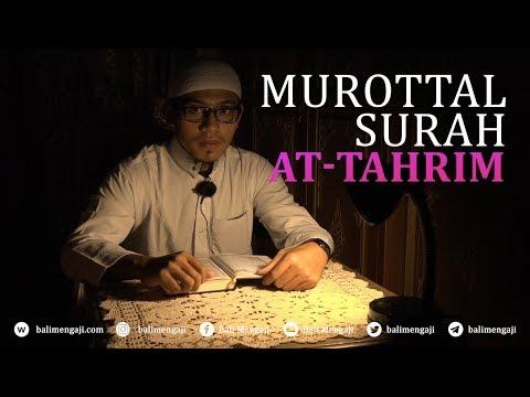 Murottal Surah At-Tahrim - Mashudi Malik Bin Maliki