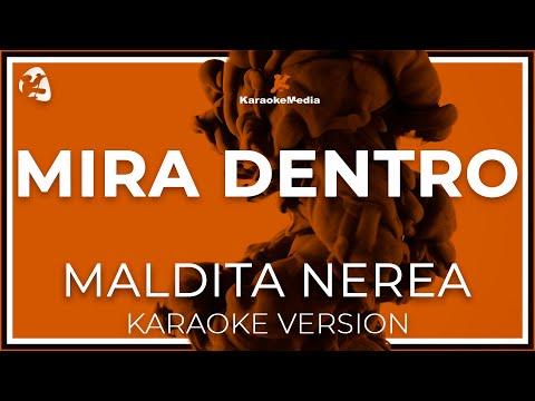 Maldita Nerea - Mira Dentro (Karaoke)