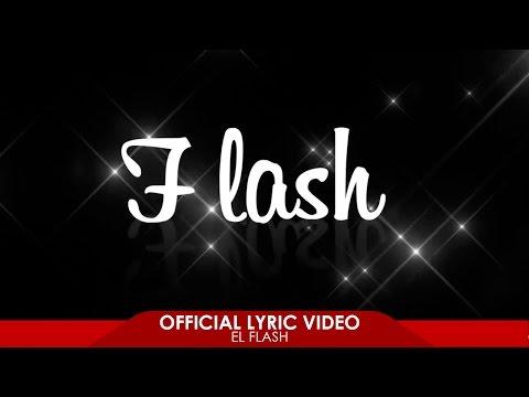 El Flash - Mike Y Kory Prod By Jossman & Denni Way  ( Video Lyric)
