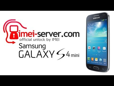Unlock Samsung Galaxy S4 Mini by IMEI: GT-I9190