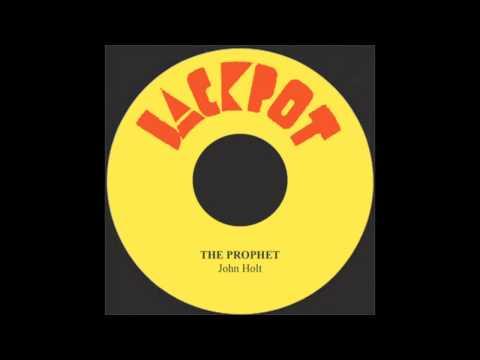 The Prophet - John Holt