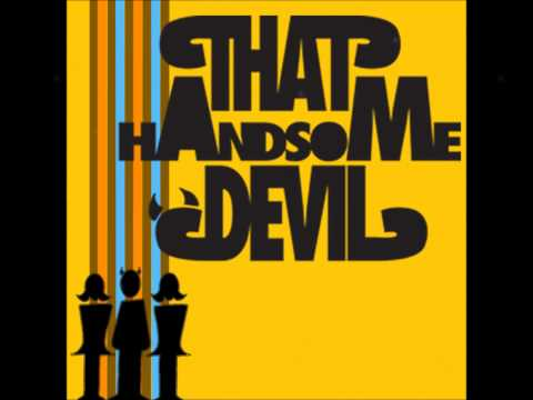 Handsome Devil - Makin Money