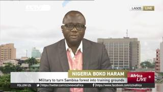 Nigeria to turn Sambisa forest into training ground for its troops