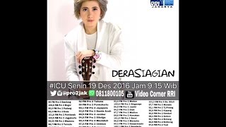 download lagu Dera Siagian - Icu Pro2 Rri Jakarta Live  gratis