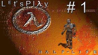 "Let's Play Half-Life Blind - #1 ""Dr. Gordon Freeman"""