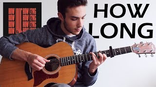 Download Lagu Charlie Puth - How Long (Fingerstyle Guitar Cover) Gratis STAFABAND