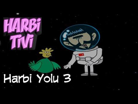 Harbi Tivi - Harbi Yolu 3