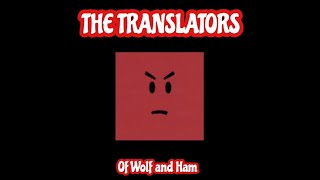 The Translators - Of Wolf and Ham/The Brumble (Single)