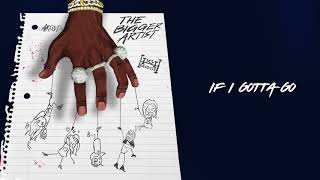 A Boogie Wit Da Hoodie - If I Gotta Go [Official Audio]