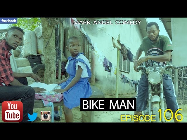 BIKE MAN (Mark Angel Comedy) (Episode 106) thumbnail