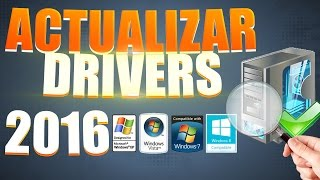 Como Descargar y Actualizar mis Drivers Windows 7/8.1/10 Facil y Rapido 2016