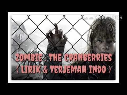 Zombie | The Cranberries | Lirik dan Terjemahan Indonesia