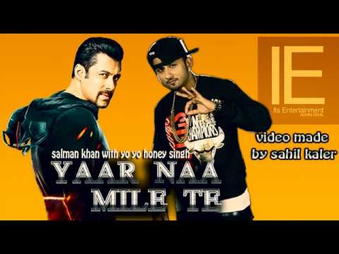Yaar Naa Mile Te - Yo Yo Honey singh - KICK -Salman khan 2014...