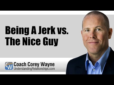 Being A Jerk Vs The Nice Guy thumbnail
