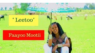 Faayoo Mootii Leetoo [NEW! Music Video 2017] - Official Video