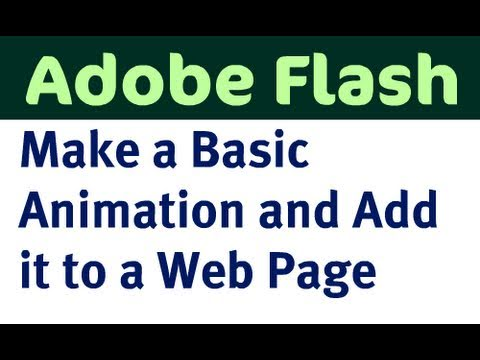 Make a Basic Flash Animation and Add it to a Web Page