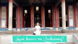 ¿Qué hacer en Kaohsiung, Taiwan? - Travel with Glow