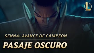 Pasaje Oscuro | League of Legends