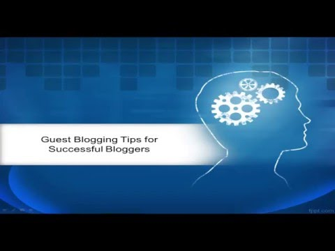 Guest Blogging Tips for Successful Bloggers