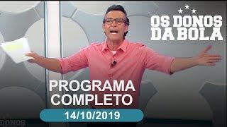 AO VIVO OS DONOS DA BOLA 14102019