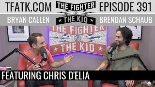 The Fighter and The Kid - Episode 391: Chris D'Elia