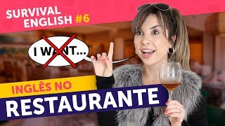 NÃO DIGA 'I WANT' NO RESTAURANTE | Survival English #6