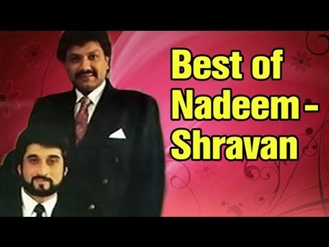 Best Of Nadeem Shravan Songs - Top 10 Nadeem Shravan Hits