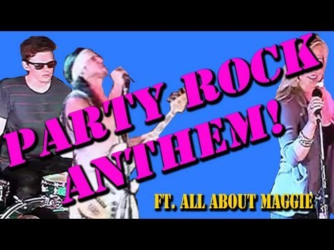 Party Rock Anthem - [Walk off the Earth] + All About Maggie Music Videos