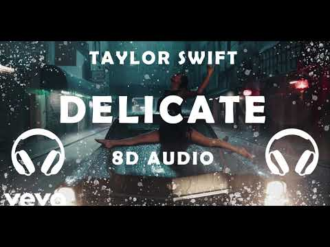 Download Taylor Swift  Delicate  8D Audio  USE HEADPHONES   Dawn of Music