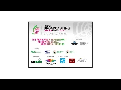 Digital Broadcasting Africa Forum 2016 - Day 1