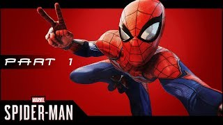 🕷️ Spiderman PS4 Pro - Part 1 - Peter Parker vs The World - Gameplay Let's Play (Spider-Man)