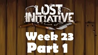 Lost Initiative | Edge of Morality | Week 23 Part 1