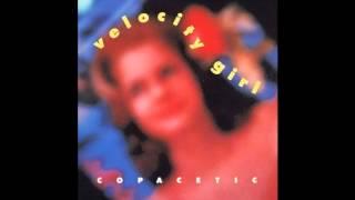 Watch Velocity Girl Pop Loser video