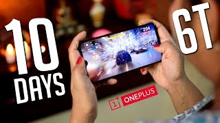 Oneplus 6T after 10 days - Is it a Trade-off?