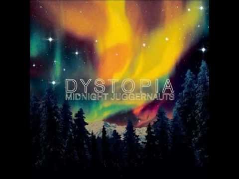 Midnight Juggernauts - Dystopia (2008) [Full Album]