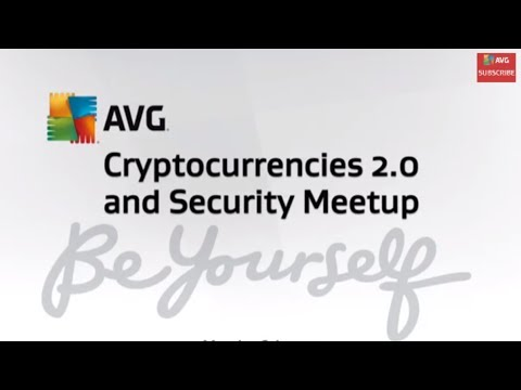 AVG Cryptocurrencies 2.0 and Security MeetUp