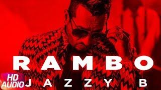 Rambo | Audio Song | Jazzy B | Sukshinder Shinda | Latest Punjabi Song 2018 | Speed Records