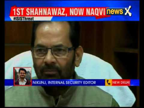 Union Minister Mukhtar Abbas Naqvi gets threat from ISIS