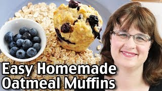 Healthy And Easy Homemade Oatmeal Muffins Recipe!