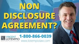Confidentiality / Non-Disclosure Agreement (NDA): Ask The Patent Attorney