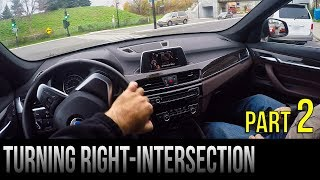 How To Turn Right At An Intersection - Part 2