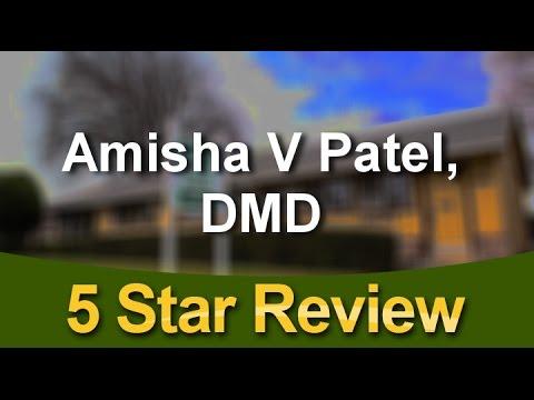 Amisha V Patel, DMD Fremont WonderfulFive Star Review by Chandana S. Photo Image Pic