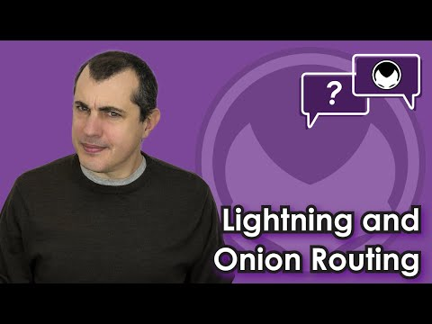 Bitcoin Q&A: Lightning and onion routing