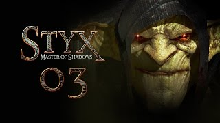 STYX: Master Of Shadows #003 - Eine Festung voller Soldaten [deutsch] [FullHD]