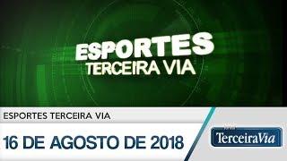 Esporte 16 de agosto de 2018 | Jornal Terceira Via