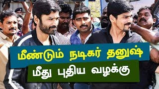 "Again ""CASE"" Against Actor ""DHANUSH"""