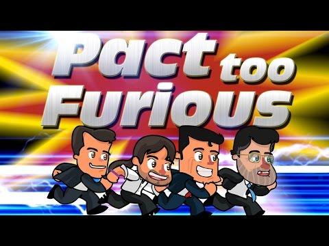 Pact Too Furious - La política española no es un juego, o sí...
